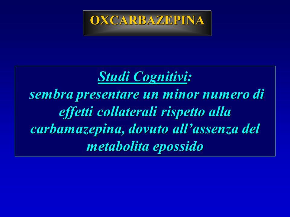 OXCARBAZEPINA Studi Cognitivi: