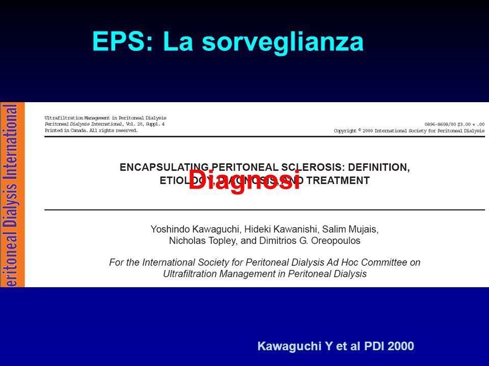 EPS: La sorveglianza Diagnosi Kawaguchi Y et al PDI 2000