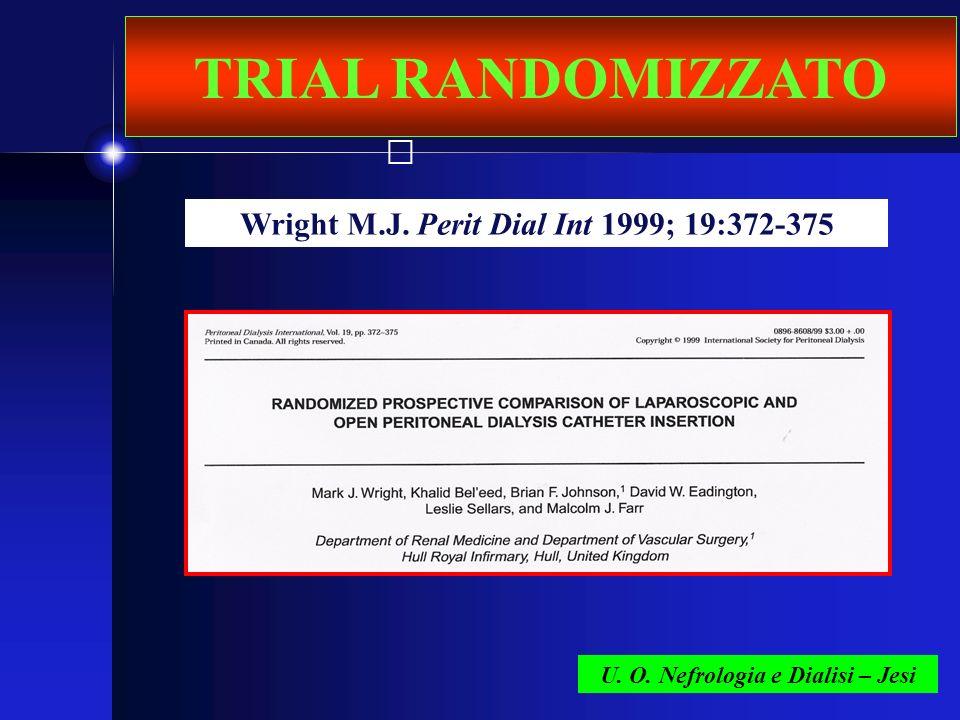 TRIAL RANDOMIZZATO Wright M.J. Perit Dial Int 1999; 19:372-375