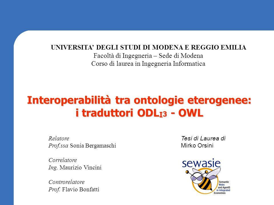 Interoperabilità tra ontologie eterogenee: i traduttori ODLI3 - OWL