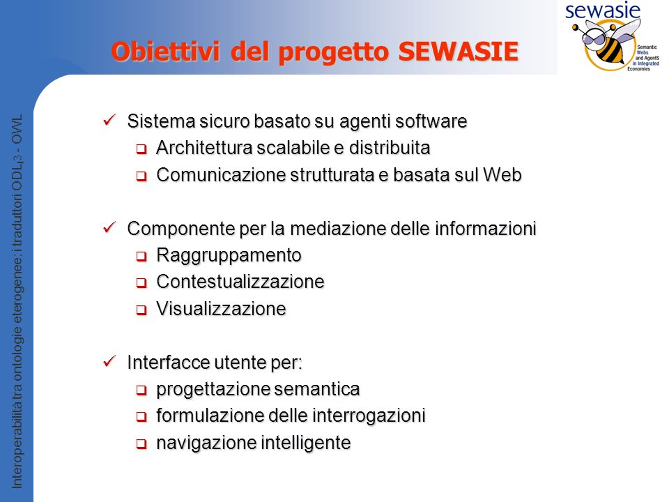 Obiettivi del progetto SEWASIE