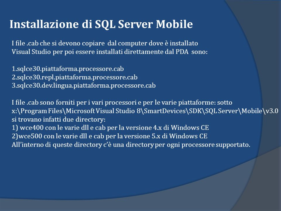 Installazione di SQL Server Mobile