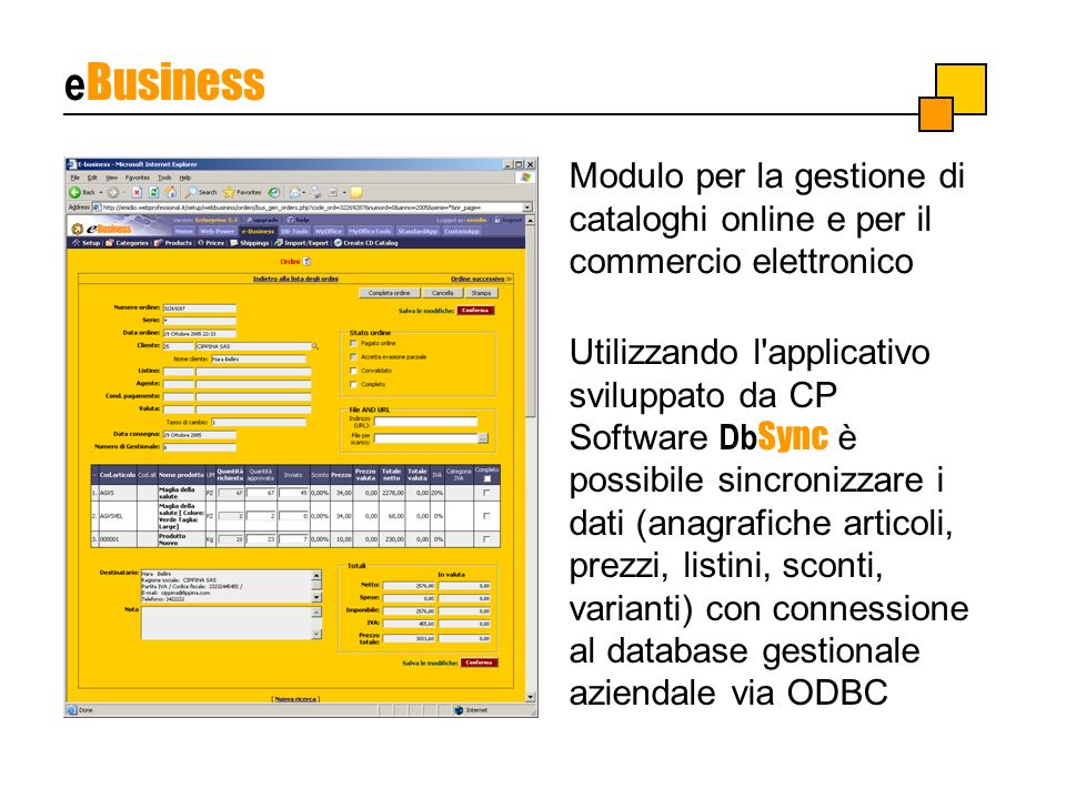eBusiness Modulo per la gestione di cataloghi online e per il commercio elettronico.