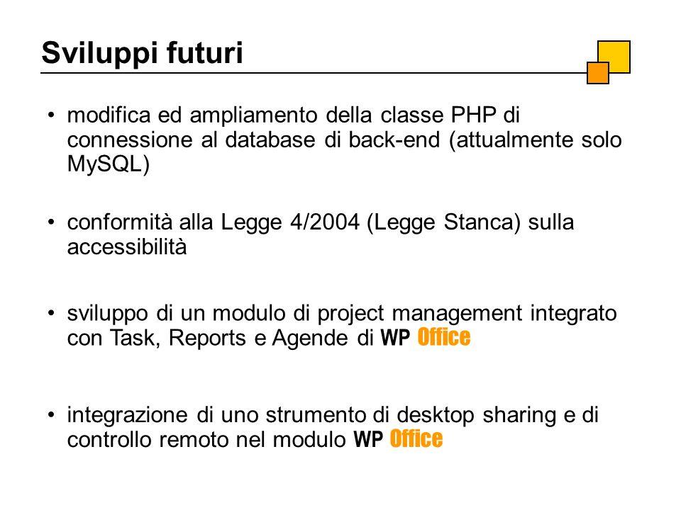Sviluppi futuri modifica ed ampliamento della classe PHP di connessione al database di back-end (attualmente solo MySQL)