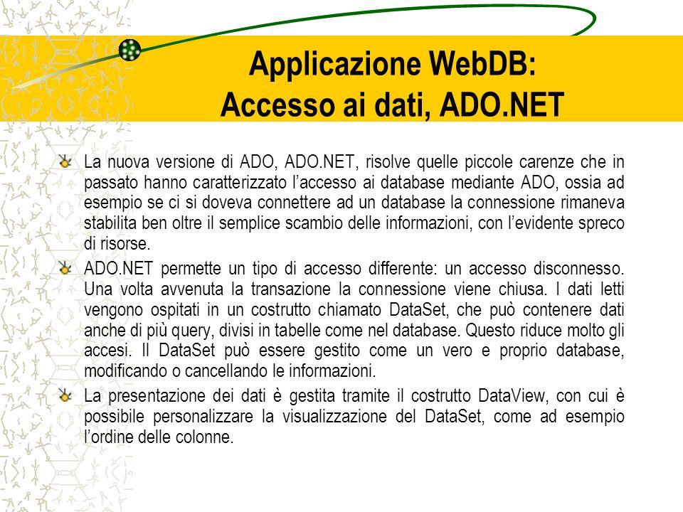 Applicazione WebDB: Accesso ai dati, ADO.NET