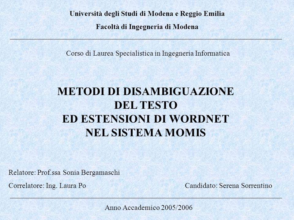 METODI DI DISAMBIGUAZIONE DEL TESTO ED ESTENSIONI DI WORDNET