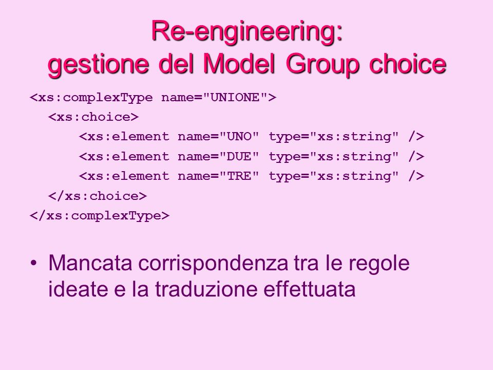 Re-engineering: gestione del Model Group choice