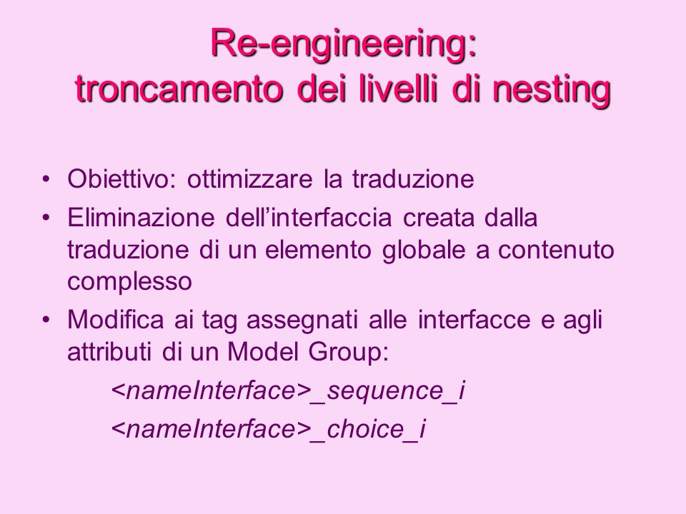 Re-engineering: troncamento dei livelli di nesting