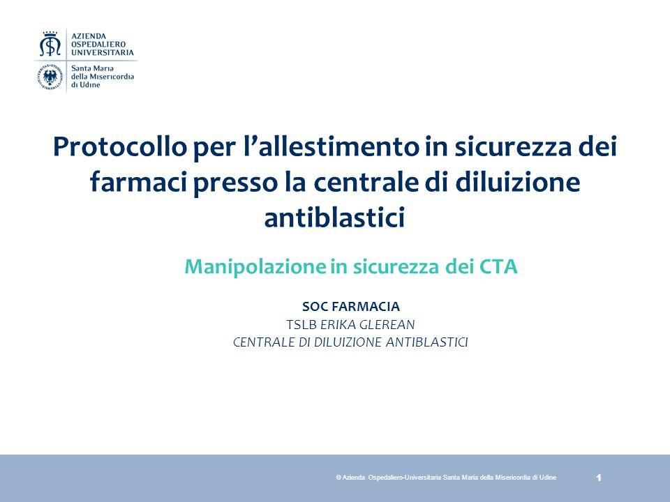 Protocollo per l'allestimento in sicurezza dei farmaci presso la centrale di diluizione antiblastici