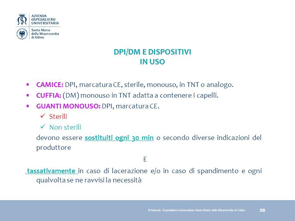 DPI/DM E DISPOSITIVI IN USO