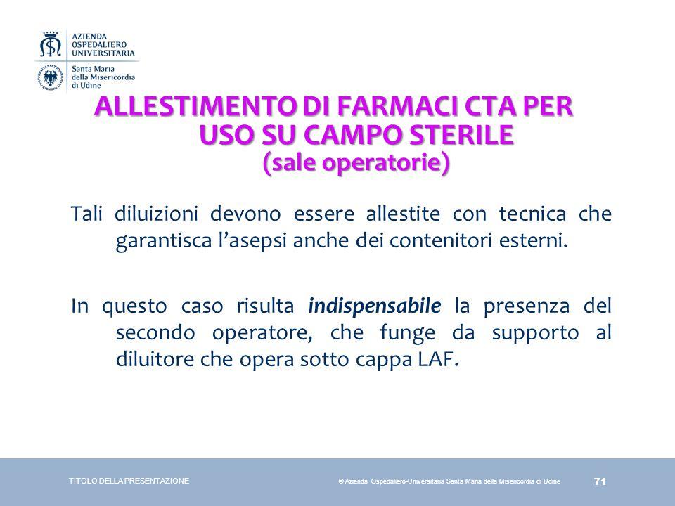ALLESTIMENTO DI FARMACI CTA PER USO SU CAMPO STERILE (sale operatorie)