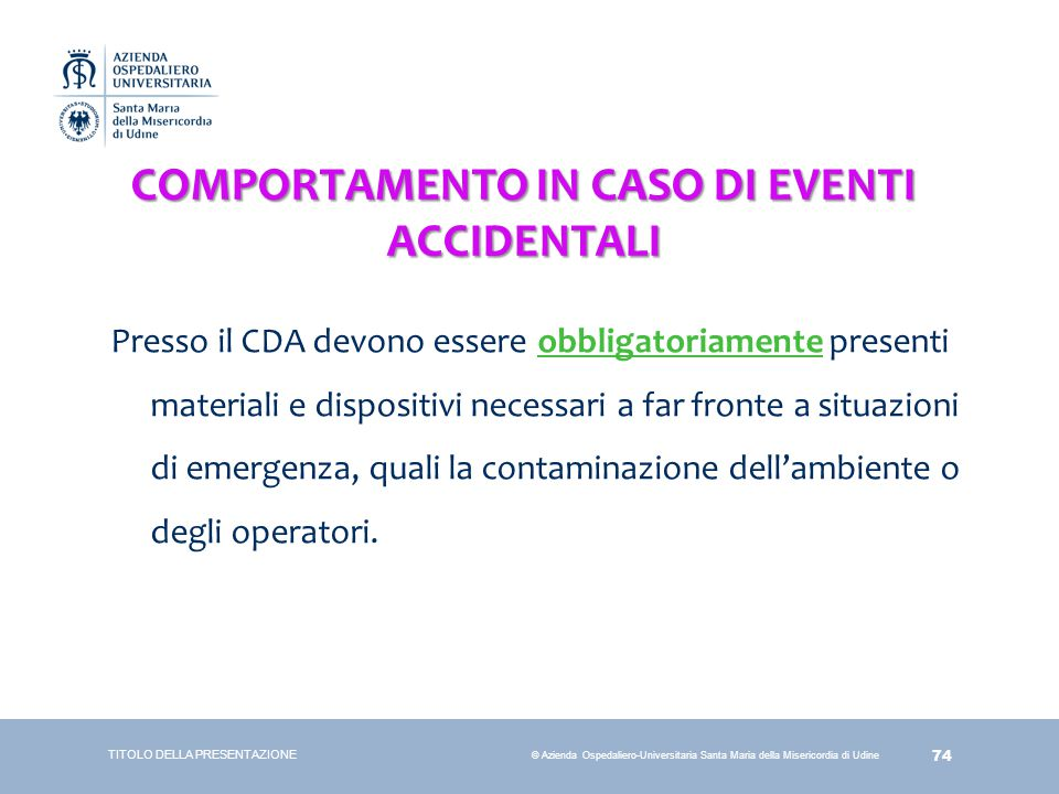 COMPORTAMENTO IN CASO DI EVENTI ACCIDENTALI