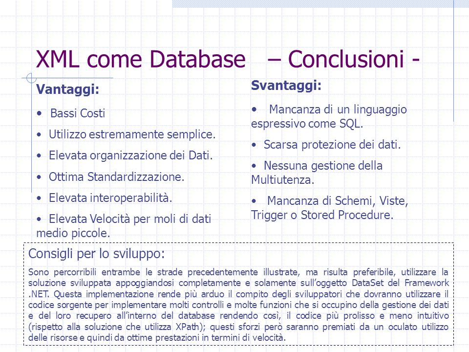 XML come Database – Conclusioni -