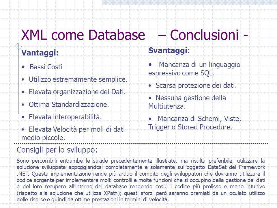 XML come Database – Conclusioni -