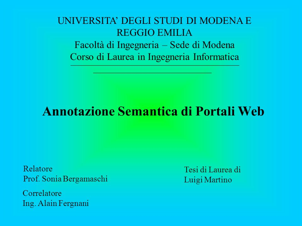 Il mio nome è Alain Fergnani e nel corso della tesi mi sono occupato della dinamica delle ontologie per il Web Semantico, e in particolare dell'approccio di MOMIS.