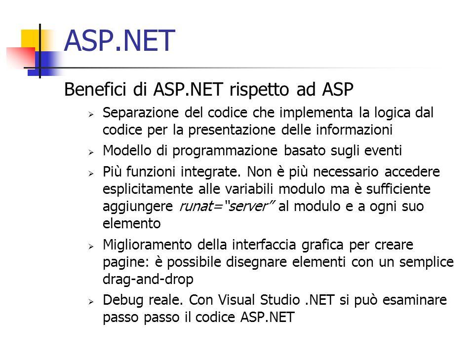 ASP.NET Benefici di ASP.NET rispetto ad ASP