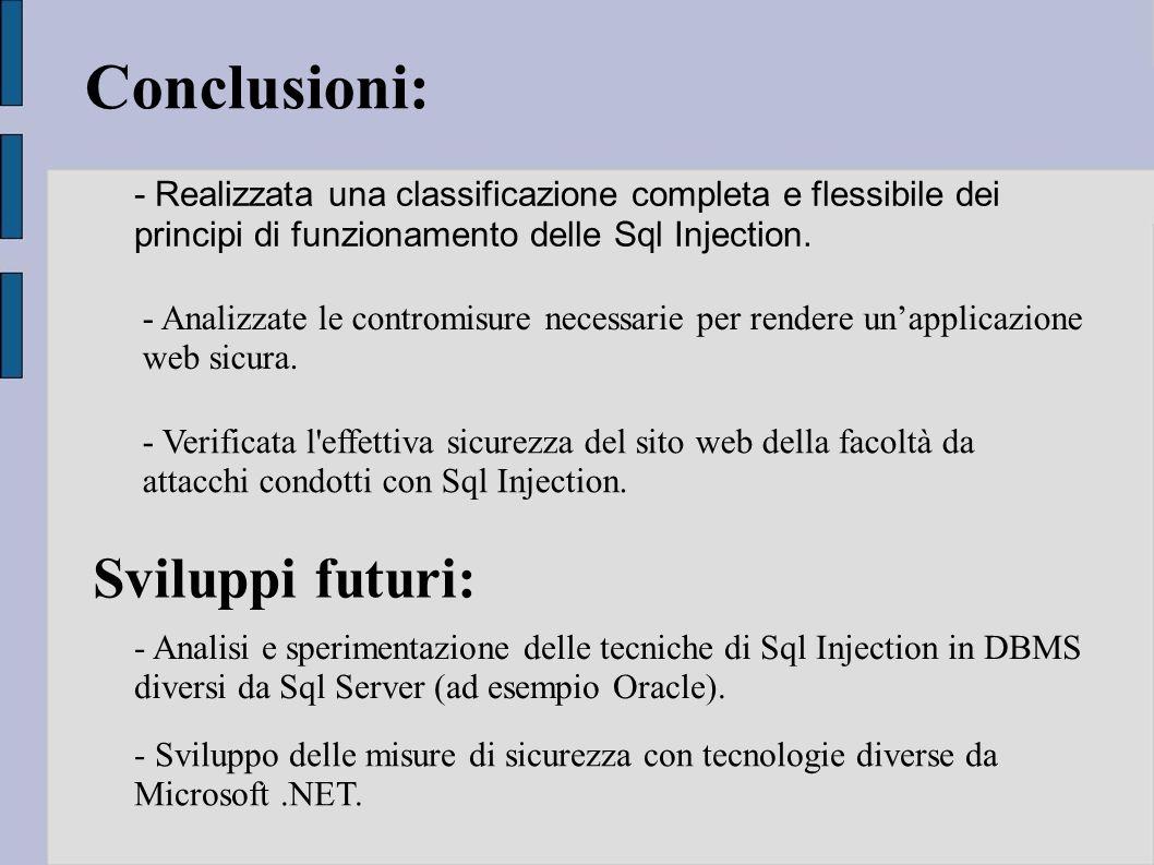 Conclusioni: Sviluppi futuri: