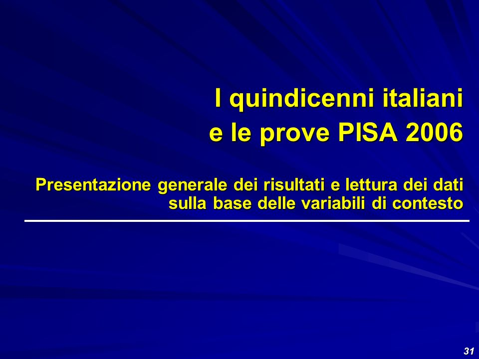 I quindicenni italiani e le prove PISA 2006