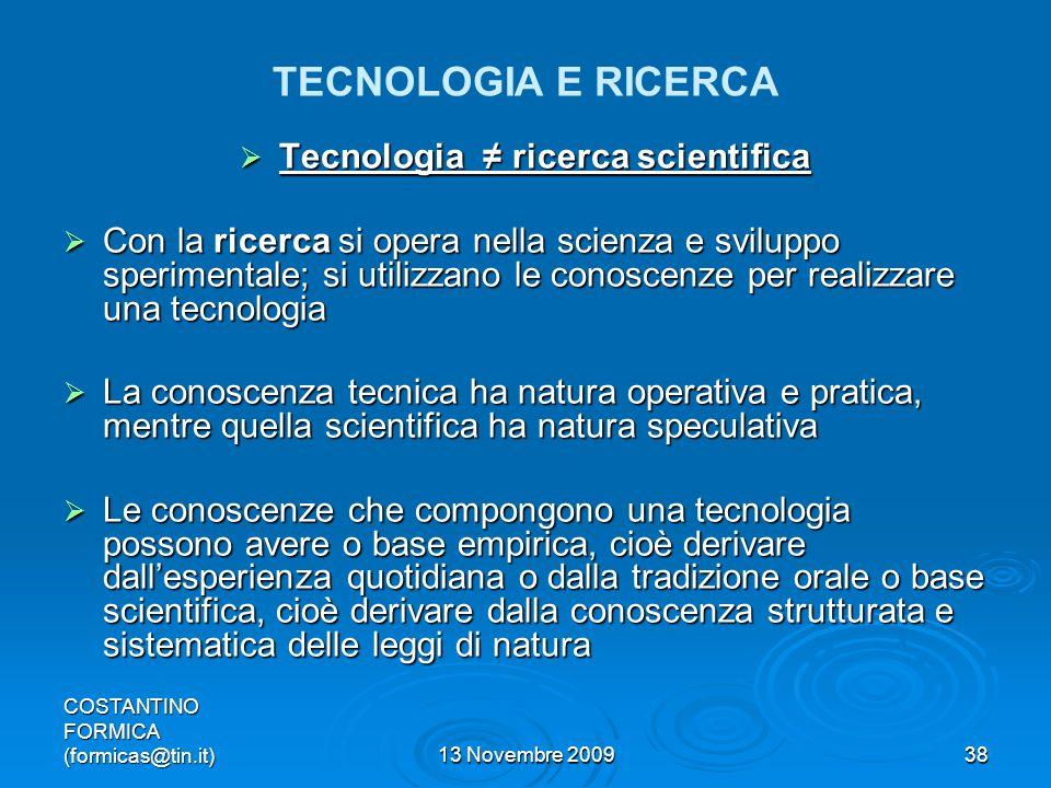 Tecnologia ≠ ricerca scientifica