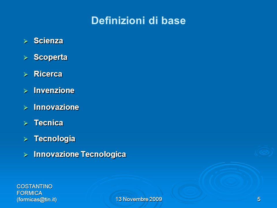 Definizioni di base Scienza Scoperta Ricerca Invenzione Innovazione
