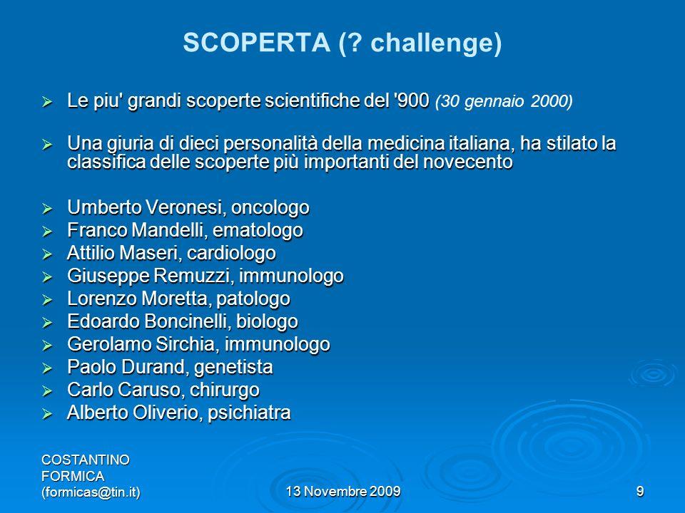 SCOPERTA ( challenge) Le piu grandi scoperte scientifiche del 900 (30 gennaio 2000)
