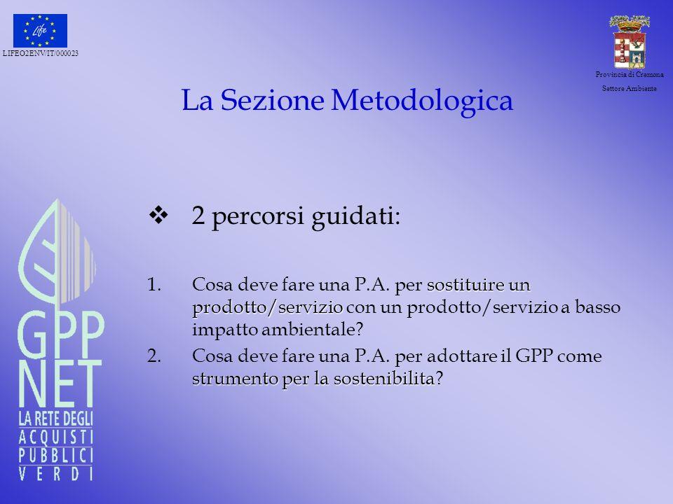 La Sezione Metodologica