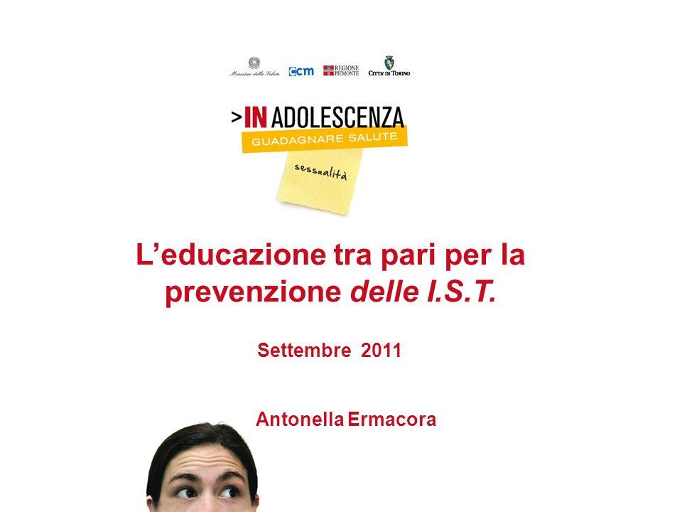 L'educazione tra pari per la prevenzione delle I.S.T. Settembre 2011