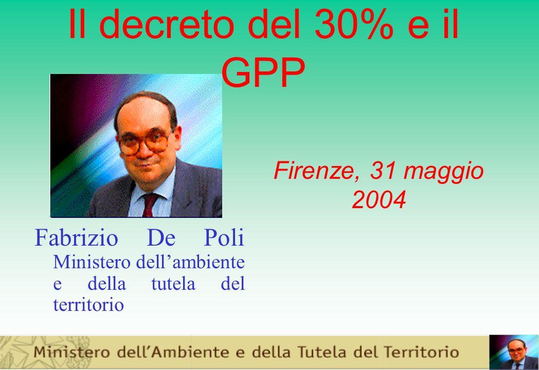 Il decreto del 30% e il GPP Firenze, 31 maggio 2004.