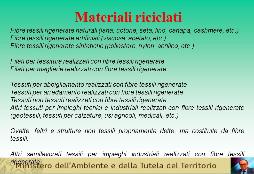 Materiali riciclati Fibre tessili rigenerate naturali (lana, cotone, seta, lino, canapa, cashmere, etc.)