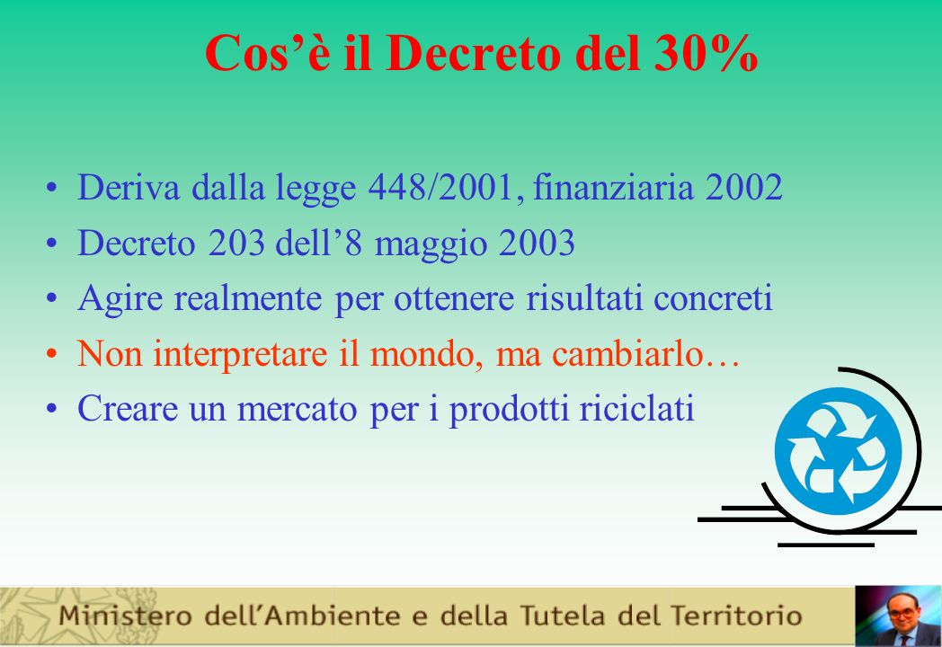 Cos'è il Decreto del 30% Deriva dalla legge 448/2001, finanziaria 2002