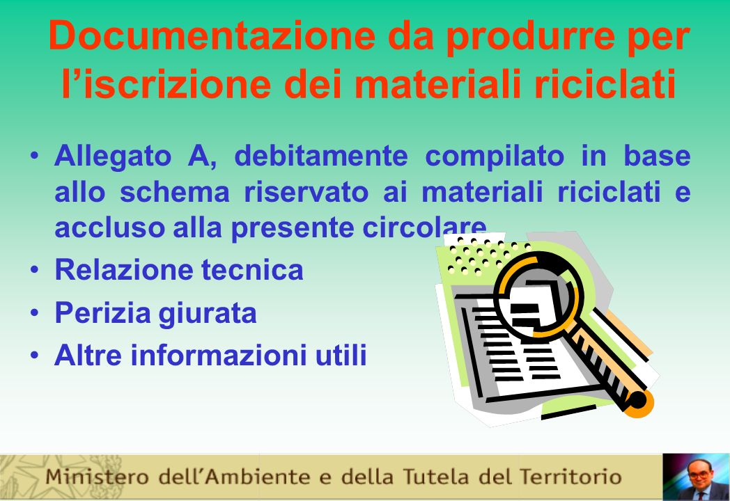 Documentazione da produrre per l'iscrizione dei materiali riciclati