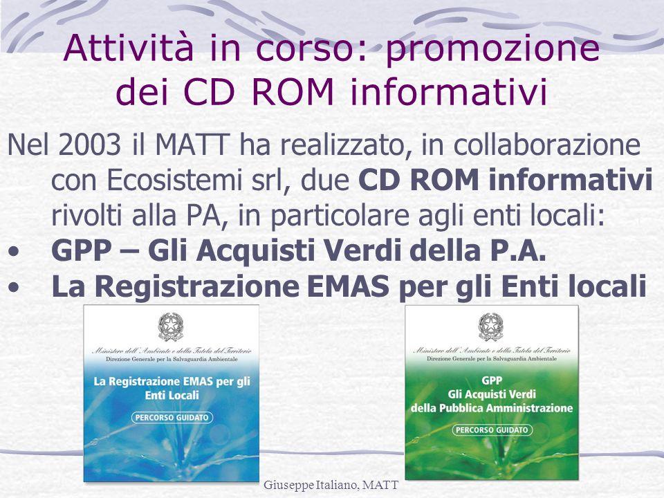 Attività in corso: promozione dei CD ROM informativi