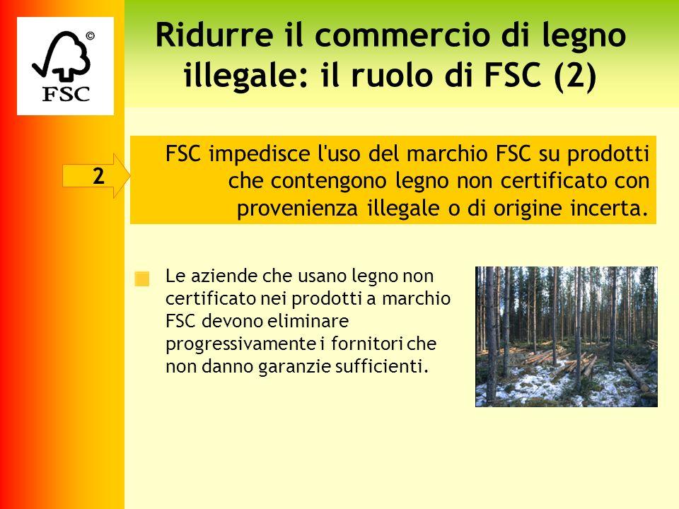 Ridurre il commercio di legno illegale: il ruolo di FSC (2)