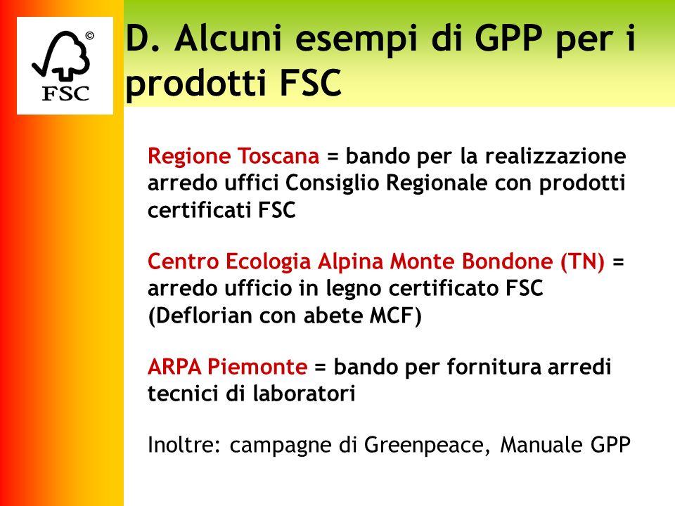 D. Alcuni esempi di GPP per i prodotti FSC