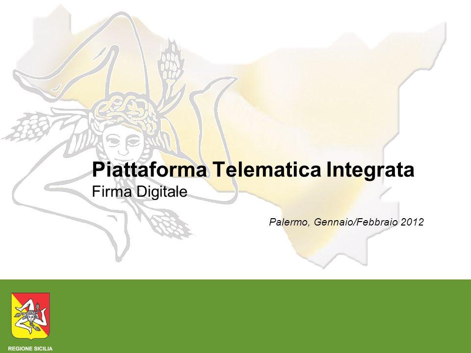 Piattaforma Telematica Integrata Firma Digitale