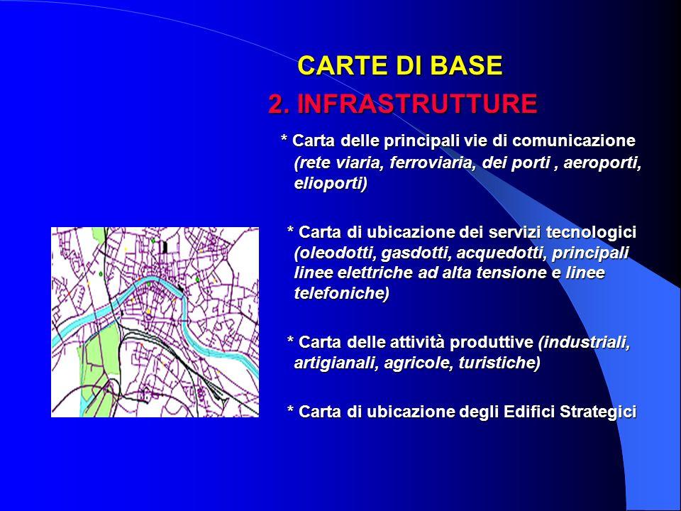 CARTE DI BASE 2. INFRASTRUTTURE