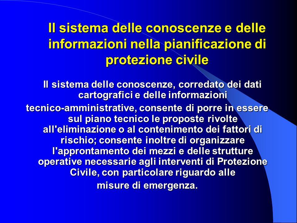 Il sistema delle conoscenze e delle informazioni nella pianificazione di protezione civile