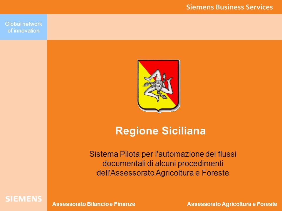 Regione Siciliana Sistema Pilota per l automazione dei flussi documentali di alcuni procedimenti dell Assessorato Agricoltura e Foreste.