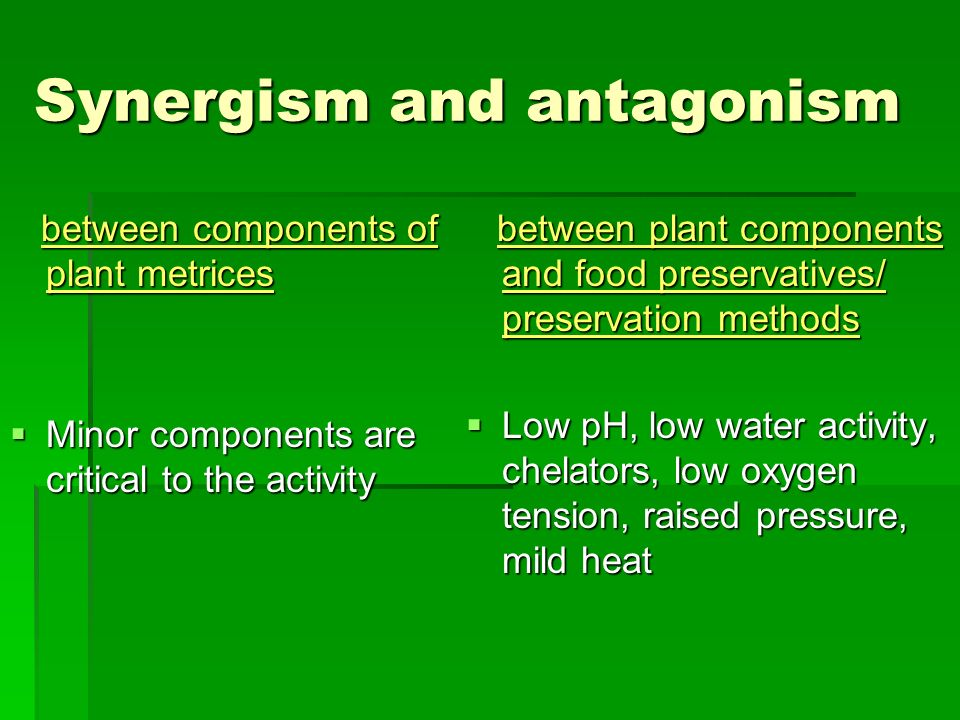 Synergism and antagonism