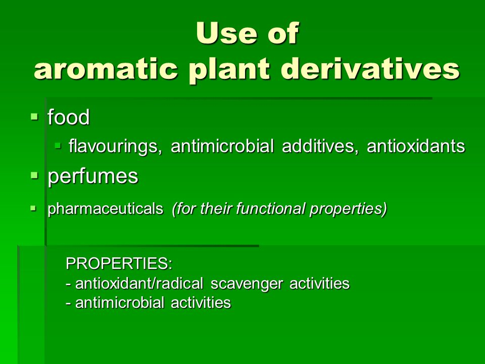 Use of aromatic plant derivatives