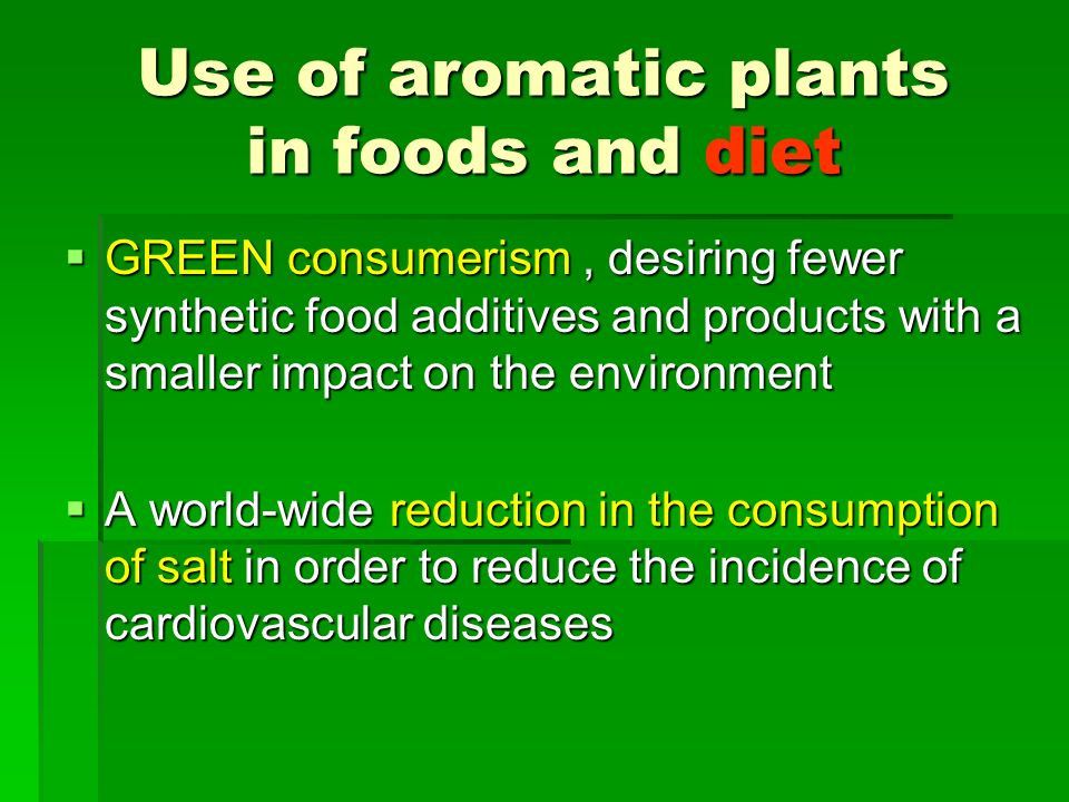 Use of aromatic plants in foods and diet