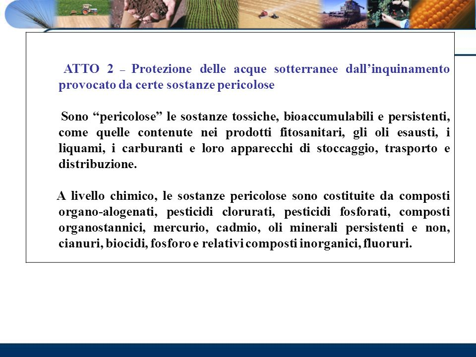 ATTO 2 – Protezione delle acque sotterranee dall'inquinamento provocato da certe sostanze pericolose