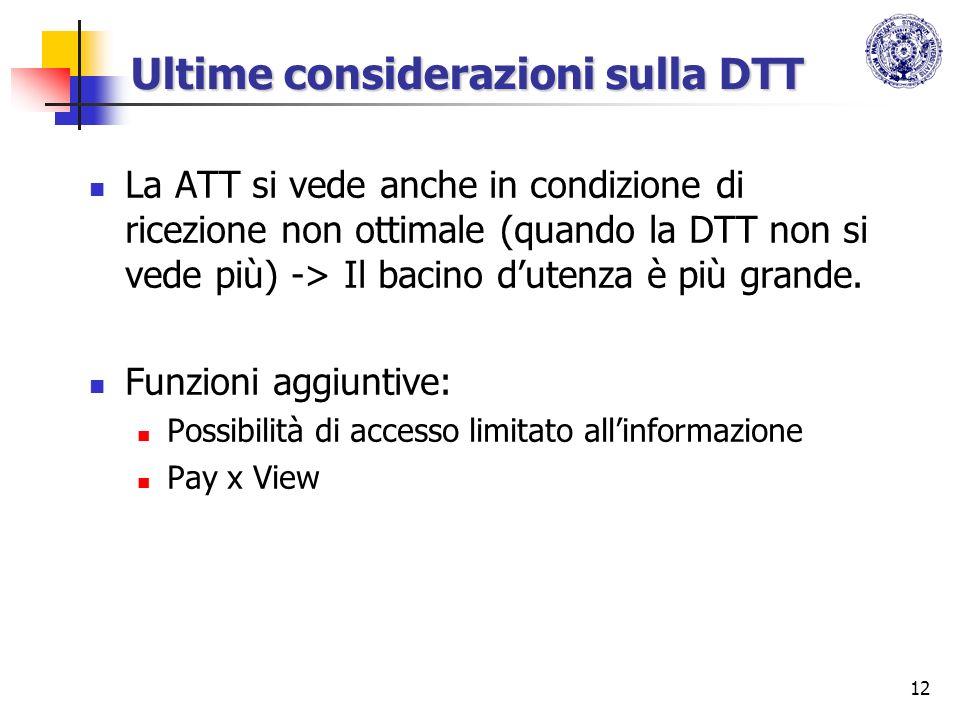 Ultime considerazioni sulla DTT