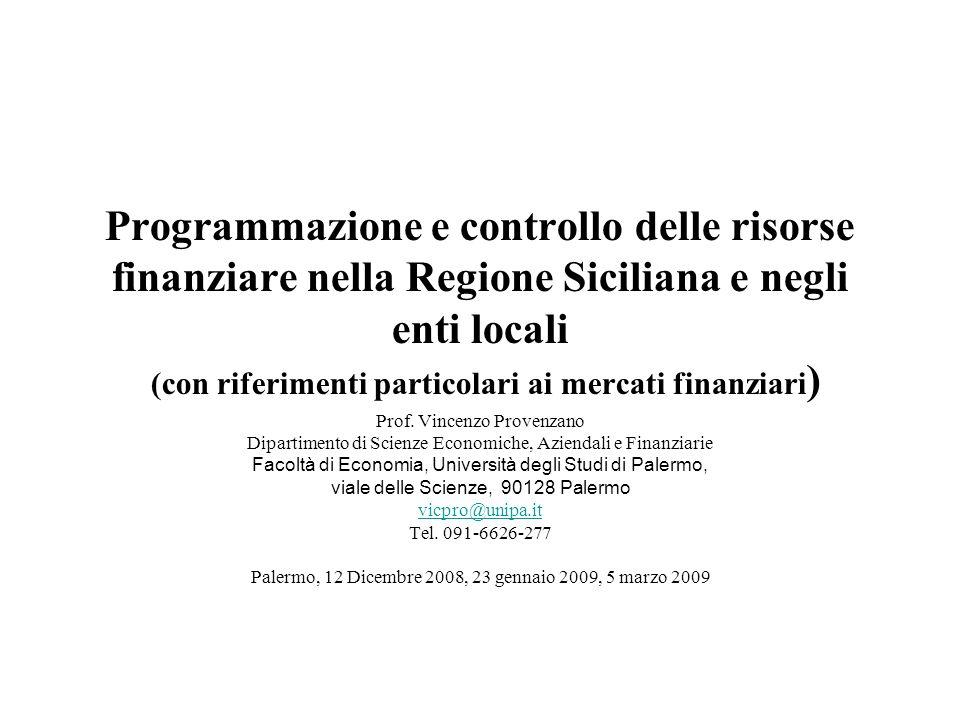 Programmazione e controllo delle risorse finanziare nella Regione Siciliana e negli enti locali (con riferimenti particolari ai mercati finanziari)