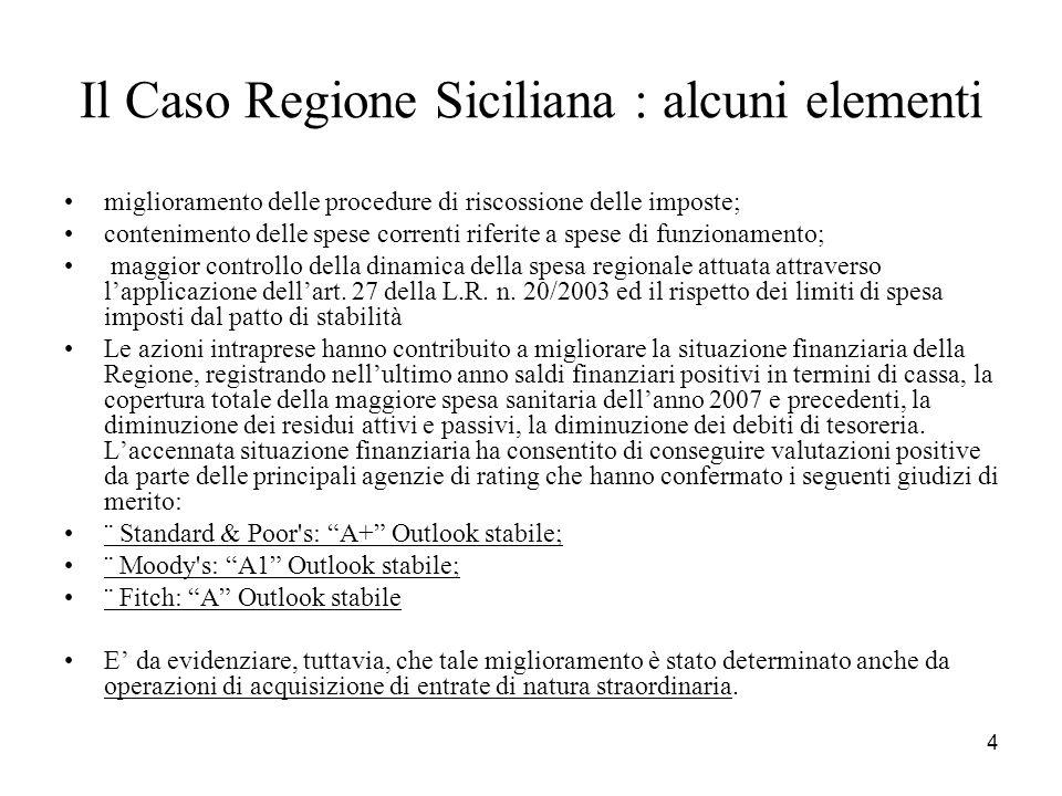 Il Caso Regione Siciliana : alcuni elementi