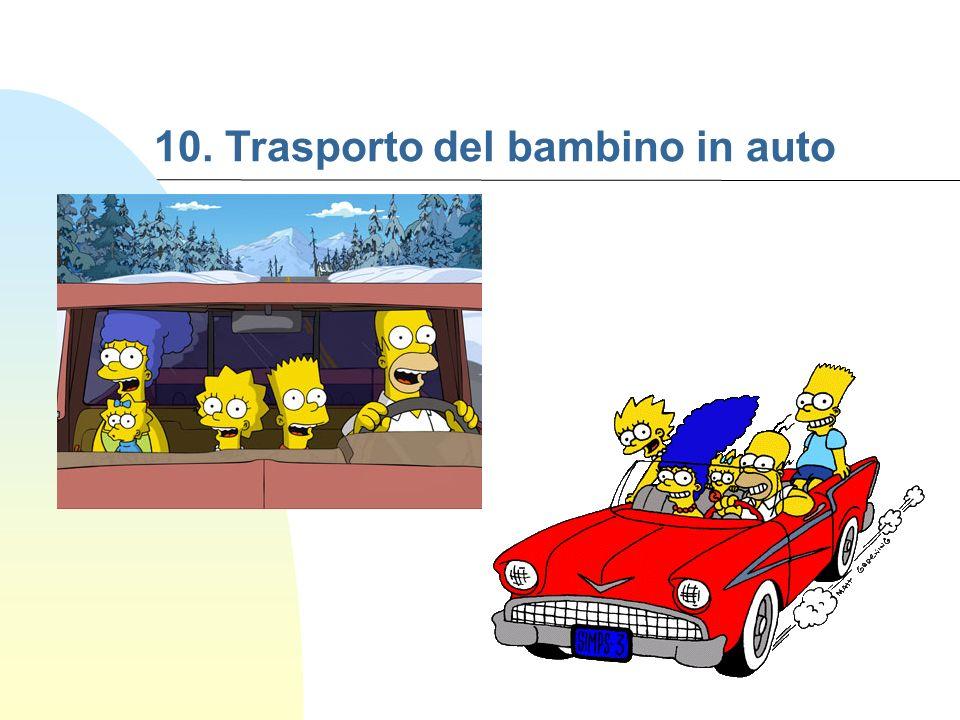 10. Trasporto del bambino in auto