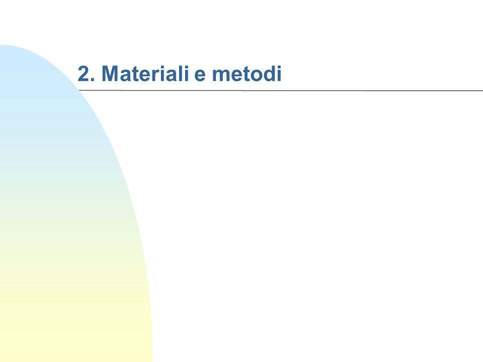2. Materiali e metodi 4