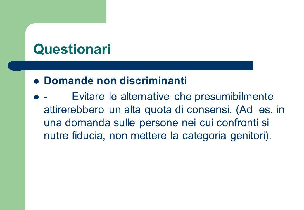 Questionari Domande non discriminanti