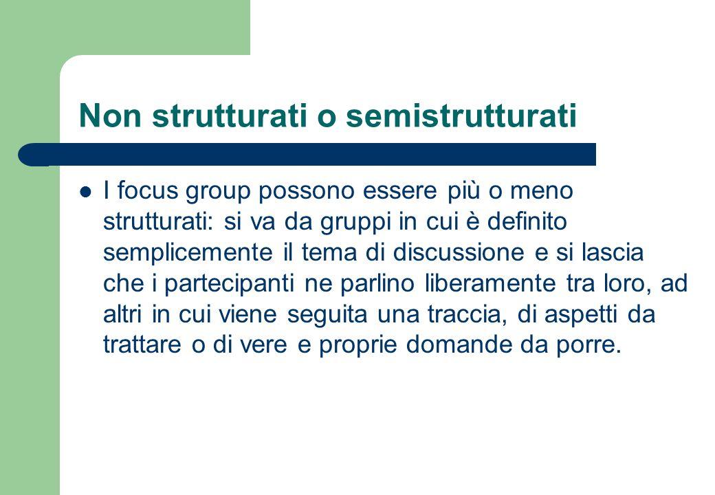 Non strutturati o semistrutturati