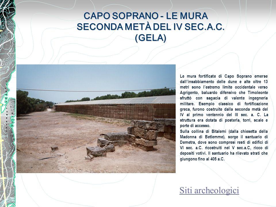 CAPO SOPRANO - LE MURA SECONDA METÀ DEL IV SEC.A.C. (GELA)